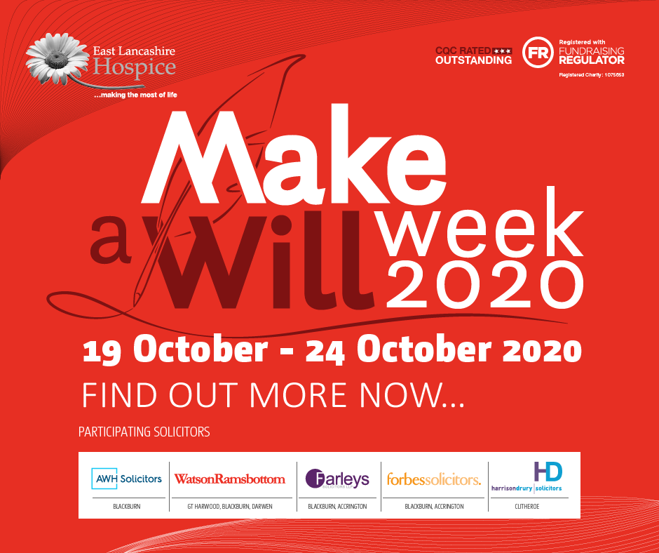 East Lancashire Hospice Will Week - Monday 19th to Saturday 24th October 2020